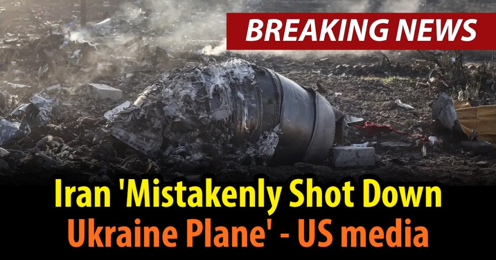 Iran 'mistakenly shot down Ukraine jet' - US media.jpg